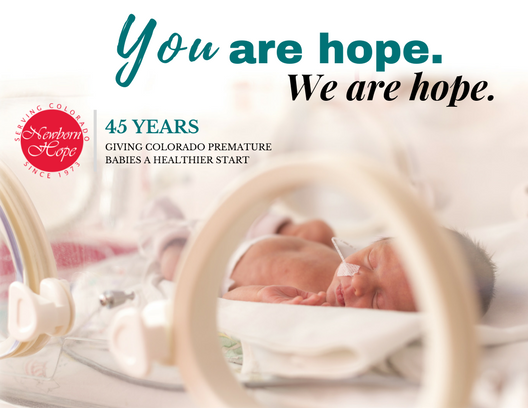 NEWBORN HOPE PROVIDES RESOURCES FOR COLORADO BABIES AND FAMILIES IMPACTED BY PREMATURITY